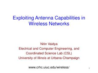 Exploiting Antenna Capabilities in Wireless Networks
