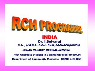 Post Graduate student in Community Medicine(M.D)      Department of Community Medicine / SRMC & RI (DU )
