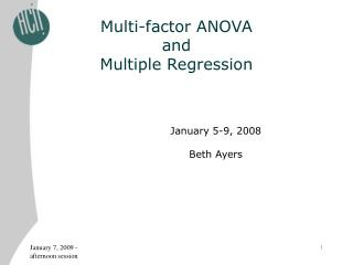 Multi-factor ANOVA  and  Multiple Regression