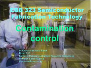 EBB 323 Semiconductor Fabrication Technology