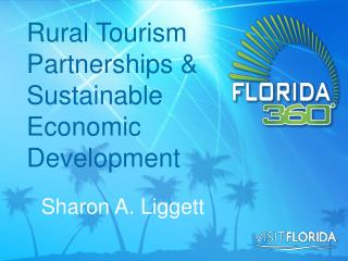 Rural Tourism Partnerships & Sustainable Economic Development