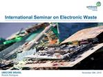 International Seminar on Electronic Waste