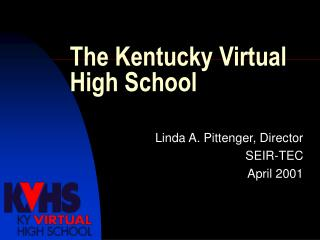 The Kentucky Virtual High School