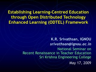 Establishing Learning-Centred Education through Open Distributed Technology Enhanced Learning (ODTEL) Framework