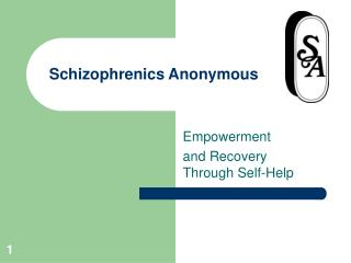 Schizophrenics Anonymous