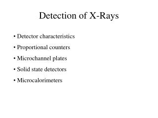Detection of X-Rays