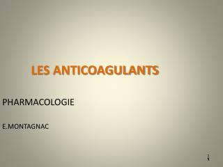 LES ANTICOAGULANTS