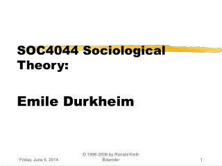 SOC4044 Sociological Theory: Emile Durkheim