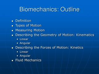 Biomechanics: Outline