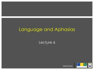 Language and Aphasias