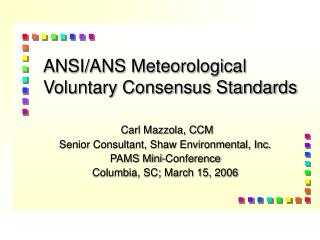 ANSI/ANS Meteorological Voluntary Consensus Standards