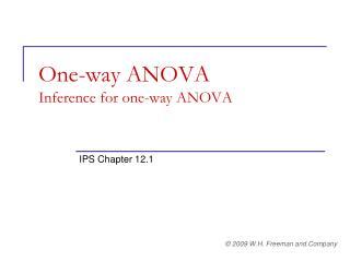 One-way ANOVA Inference for one-way ANOVA