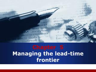 Chapter  5 Managing the lead-time frontier