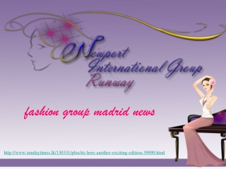 newport international fashion group madrid news, DET ÄR HÄR,