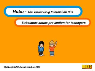Hubu -  The Virtual Drug Information Bus
