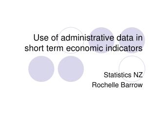 Use of administrative data in short term economic indicators