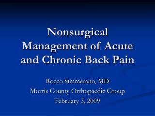 Nonsurgical Management of Acute and Chronic Back Pain