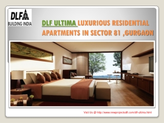 DLF ULTIMA RESIDENTIAL APARTMENTS IN SECTOR 81 ,GURGAON