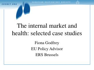The internal market and health: selected case studies
