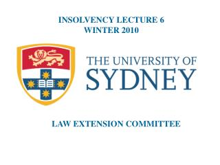 INSOLVENCY LECTURE 6 WINTER 2010