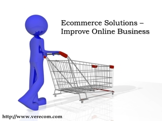 Ecommerce Solutions helps to Improve Online Business