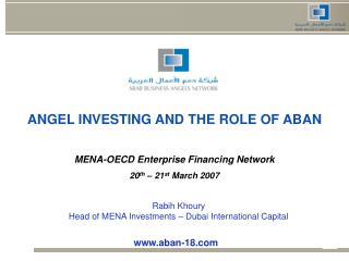 ANGEL INVESTING AND THE ROLE OF ABAN