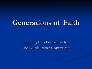 Generations of Faith