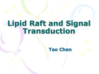 Lipid Raft and Signal Transduction
