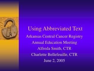 Using Abbreviated Text