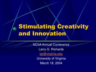 Stimulating Creativity and Innovation