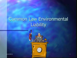 Common Law Environmental Liability