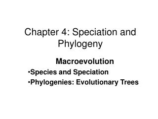 Chapter 4: Speciation and Phylogeny
