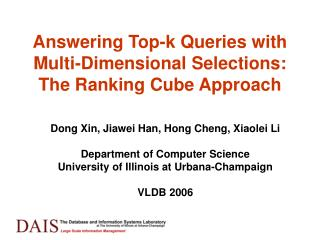 Answering Top-k Queries with Multi-Dimensional Selections: The ...