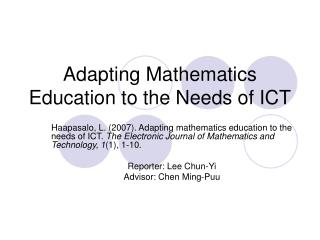 Adapting Mathematics Education to the Needs of ICT