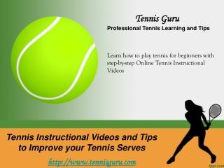 Tennis Instruction Videos