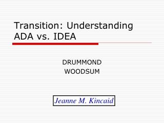Transition: Understanding ADA vs. IDEA