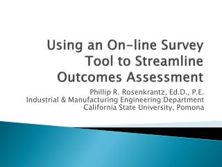 Using an On-line Survey Tool to Streamline Outcomes Assessment