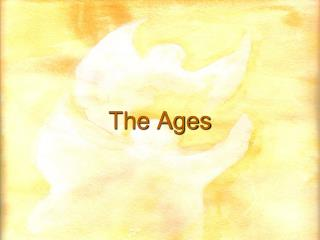 The Ages