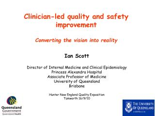 Clinician-led quality and safety improvement Converting the vision into reality