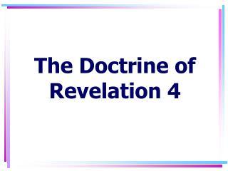 The Doctrine of Revelation 4