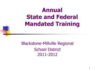 Annual State and Federal  Mandated Training