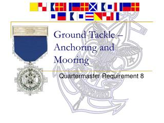 Ground Tackle – Anchoring and Mooring