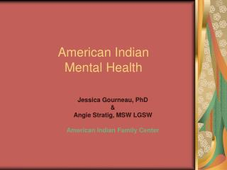 American Indian  Mental Health