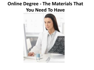 Online Degree - The Materials That You Need To Have