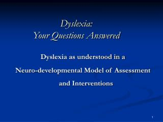 Dyslexia: Your Questions Answered