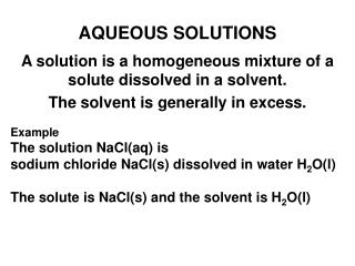 AQUEOUS SOLUTIONS