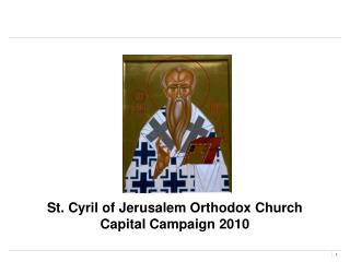 St. Cyril of Jerusalem Orthodox Church Capital Campaign 2010