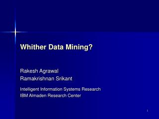Whither Data Mining?