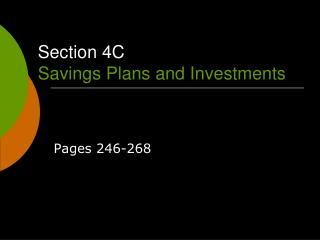 Section 4C Savings Plans and Investments