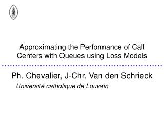 Approximating the Performance of Call Centers with Queues using Loss Models